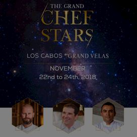 The Grand Chef Stars Los Cabos 2018